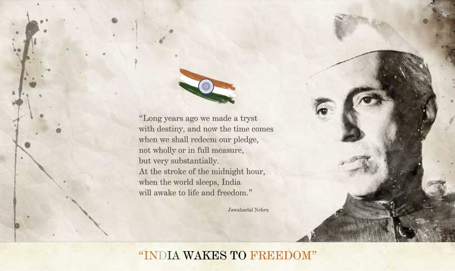 Quotes On Independence Day By Jawaharlal Nehru: Independence Day Jawaharlal Nehru Quotes