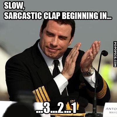Slow Clap Sarcasm