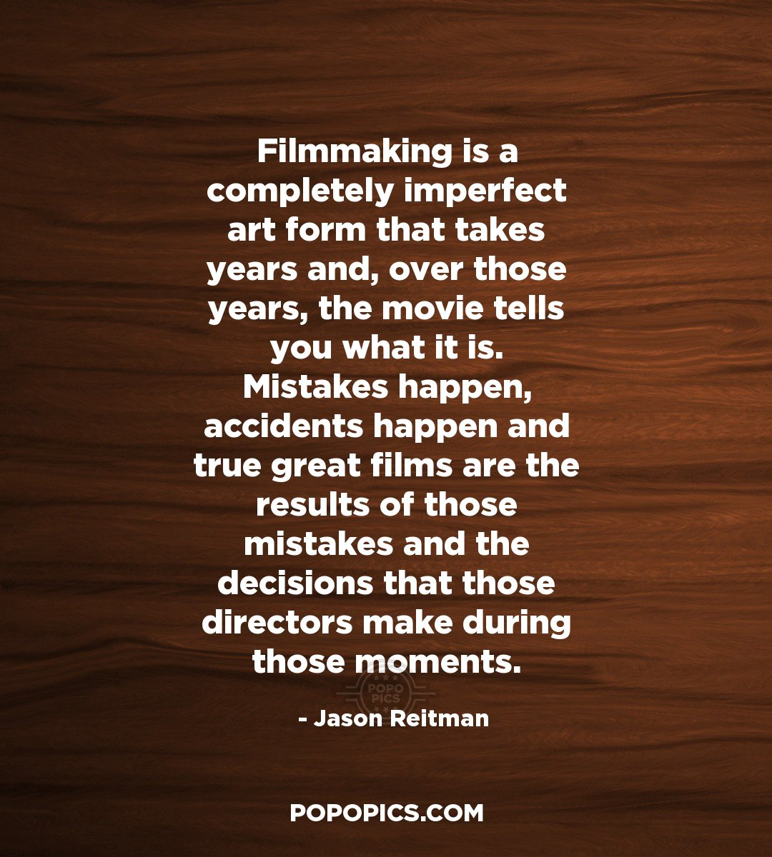 filmmaking is a completely imperfect art form quotes by jason