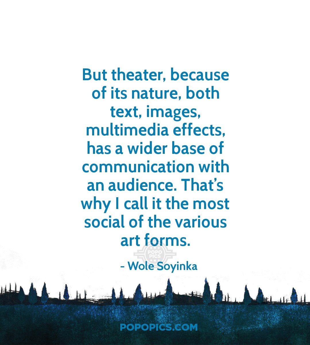 Nature Images With Quotes Download: But Theater, Because Of Its Nature, Both Text,...