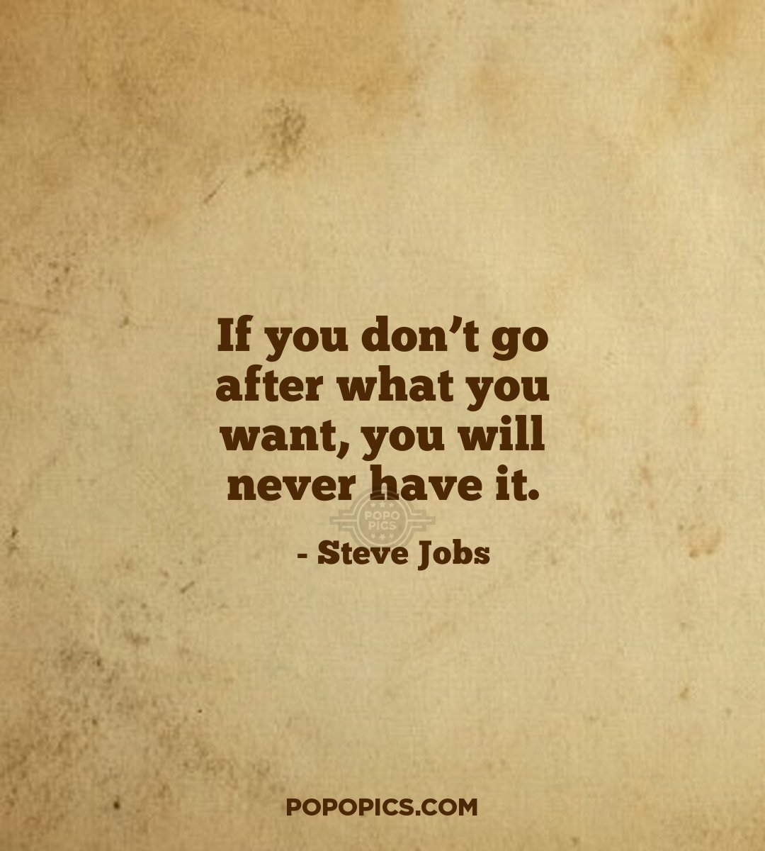 Steve Jobs Quotes Hd Wallpapers: If You Don't Go After What You Want, You Will...
