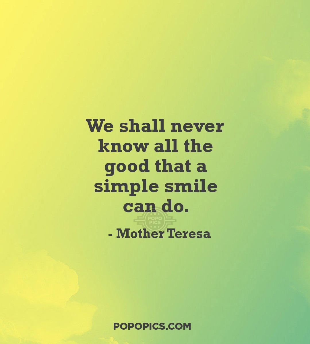 We Shall Never Know All The Good That A Simple...