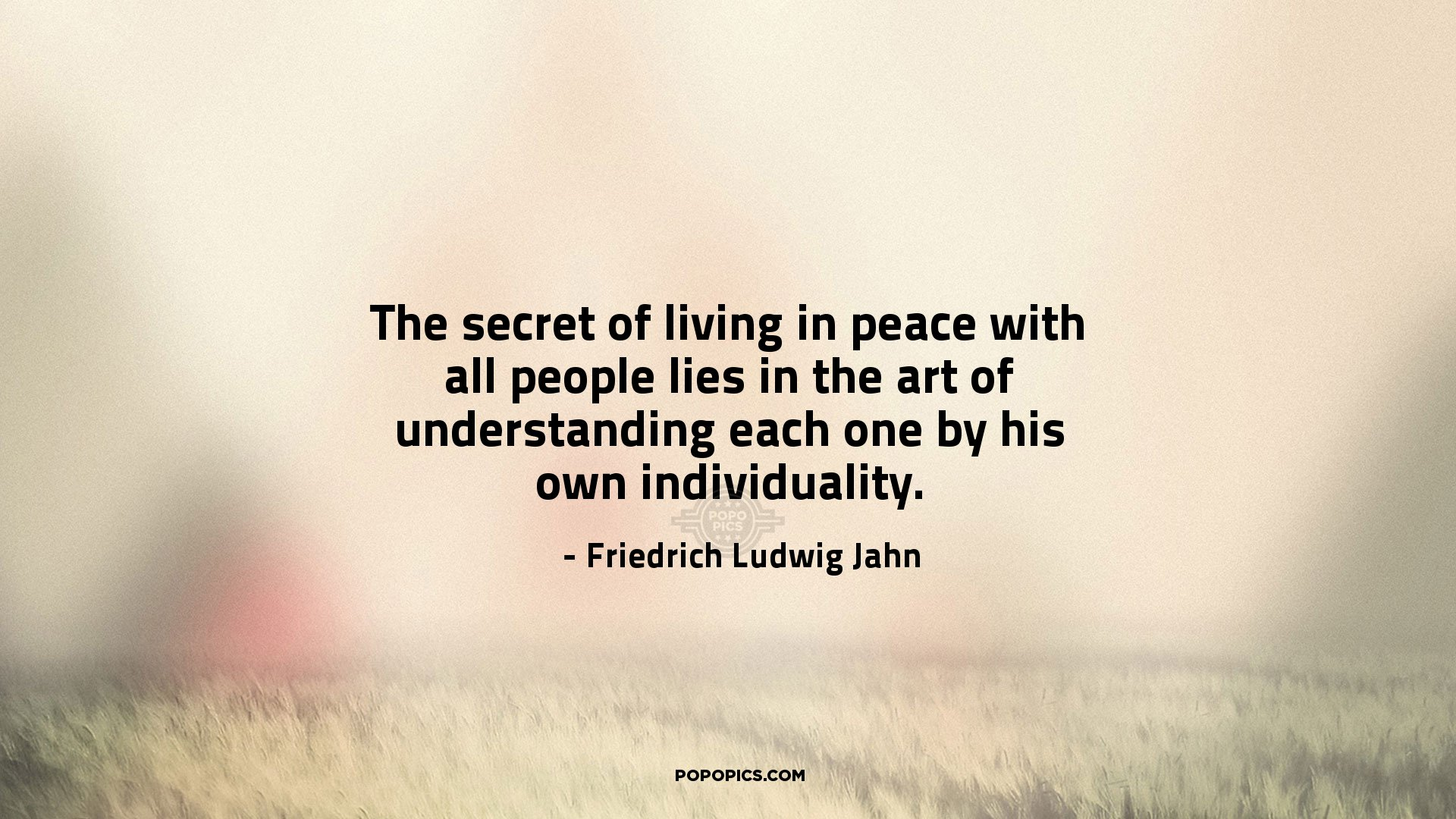 The Secret Of Living In Peace With All People Quotes By