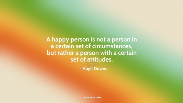 A Happy Person Is Not A Person In A Certain Set Quotes By Hugh Beauteous Quotes About Happy Person