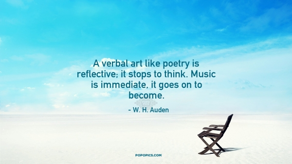 Awesome A Verbal Art Like Poetry Is Reflective It Stops Quotes Caraccident5 Cool Chair Designs And Ideas Caraccident5Info