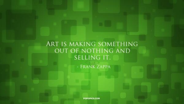 Art Quotes • PoPoPics.com